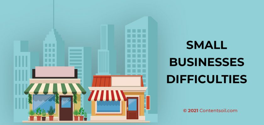 Small Businesses Difficulties