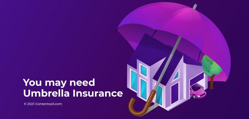 need-Umbrella-Insurance