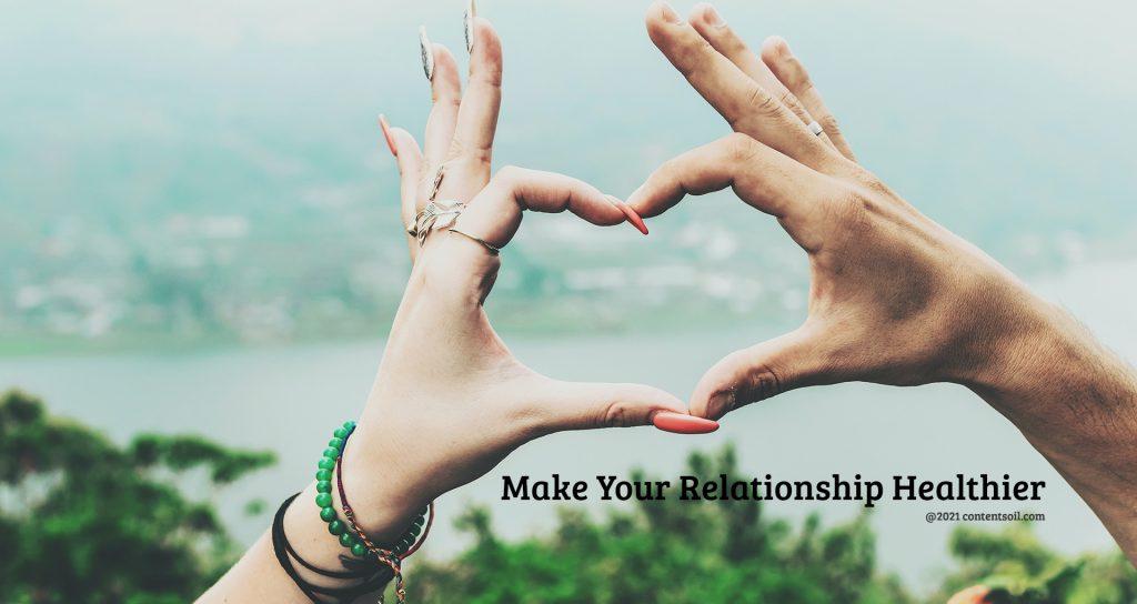 Relationship-Healthier