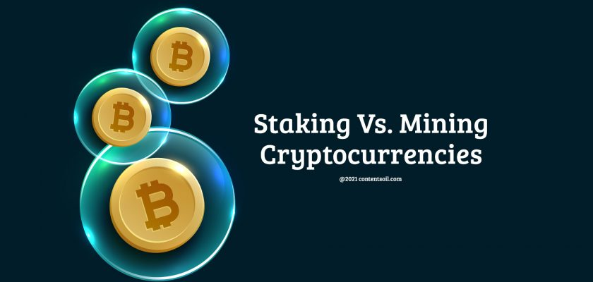 Staking-Vs.-Mining-Cryptocurrencies