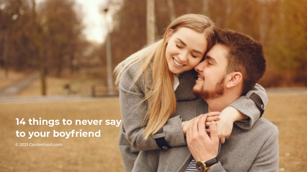 never say to your boyfriend