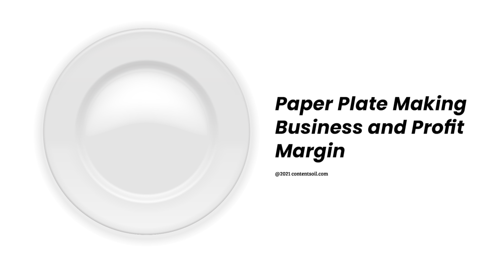 paper plate making